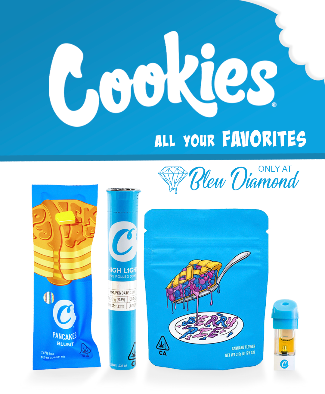 Cookies all your Favorites only at Bleu Diamond